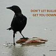 Don't Let Bullies Get You Down Poster