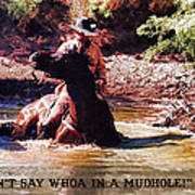 Don't Say Whoa In A Mudhole Poster
