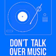 Don't Talk Over Music Poster Poster