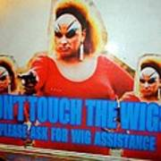 Dont Touch The Wigs Poster