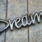 Dream Signage Photo Art Poster