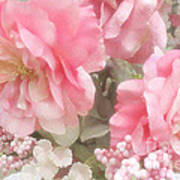 Dreamy Pink Roses, Shabby Chic Pink Roses - Romantic Roses Peonies Floral Decor Poster