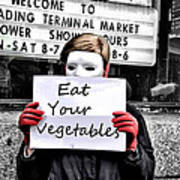 Eat Your Vegetables Poster
