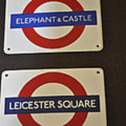 Elephant Castle And Leicester Square Poster