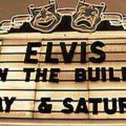 Elvis Is In Poster