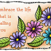 Embrace The Life Poster