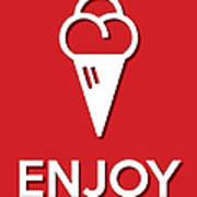 Enjoy Red Poster