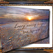 Every Morning Brings A New Beginning II Poster