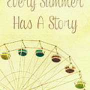 Every Summer Has A Story Poster