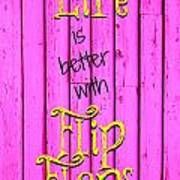 Flip Flop Life Poster
