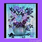 Flowers In A Vase With Lilac Border Poster