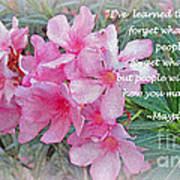 Flowers With Maya Angelou Verse Poster