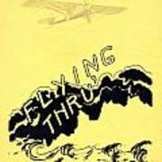 Flying Thru Poster