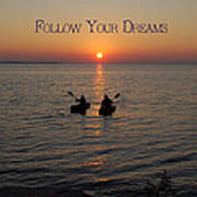 Follow Your Dreams Poster by Aimee L Maher Photography and Art Visit ALMGallerydotcom
