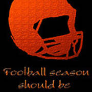Football Season Should Be Year Round In Orange Poster by Andee Design