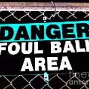 Foul Ball Area Poster