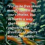 Freedom Quotes From Nelson Mandela Poster