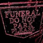 Funeral Sign Poster