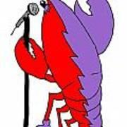 Glam Rock Lobster Or Harleguin Lobster Poster