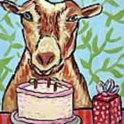 Goat's Birthday Poster by Jay  Schmetz
