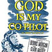 God Is My Co-pilot, Us Poster, Dennis Poster