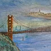 Golden Gate Bridge And Sailing Poster by Anais DelaVega