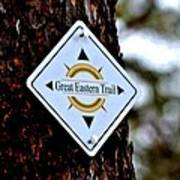Great Eastern Trail Marker Poster
