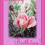 Happy Birthday Pink Rose  Poster