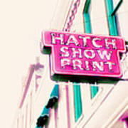 Hatch Show Print Poster by Amy Tyler
