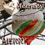 Have A Meowey Merry Christmas Poster
