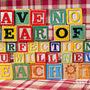 Have No Fear Of Perfection You Will Never Reach It Poster