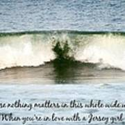 Heart Wave Seaside Nj Jersey Girl Quote Poster