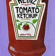 Heinz Tomato Ketchup Poster by Bav Patel