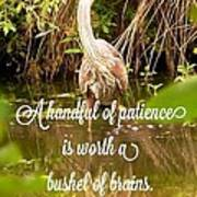 Heron With Quote Photograph  Poster