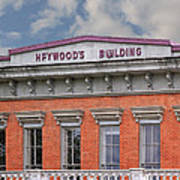 Heywoods Heywood Building In Old Sacramento California Poster