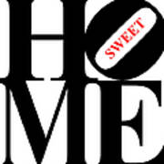 Home Sweet Home 20130713 Black White Red Poster by Wingsdomain Art and Photography