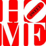 Home Sweet Home 20130713 White Red Black Poster