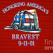 Honoring Americas Bravest From Sept 11 Poster