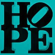 Hope In Light Blue Poster
