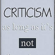 Humorous Poster - Criticism Poster