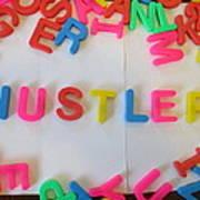 Hustler - Magnetic Letters Poster
