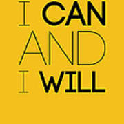 I Can And I Will Poster 2 Poster