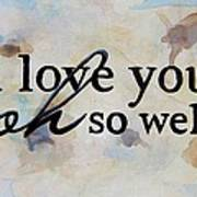 I Love You Oh So Well Poster