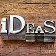 Ideas Word In Metal Type Poster