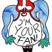 I'm Your Fan Poster