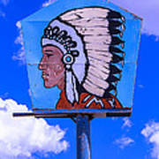 Indian Chief Sign Poster