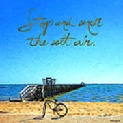 Inspirational Beach - Stop And Smell The Salt Air Poster