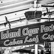 Island Cigar Factory Key West - Black And White Poster