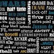 Jacksonville Jaguars Poster by Jaime Friedman
