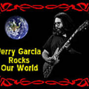 J G  Rocks Our World Poster